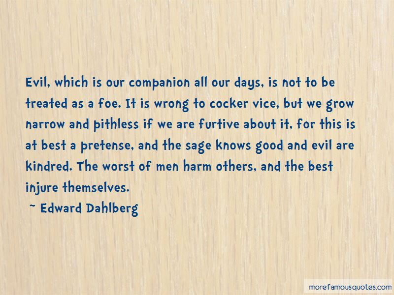 Edward Dahlberg Quotes Pictures 4
