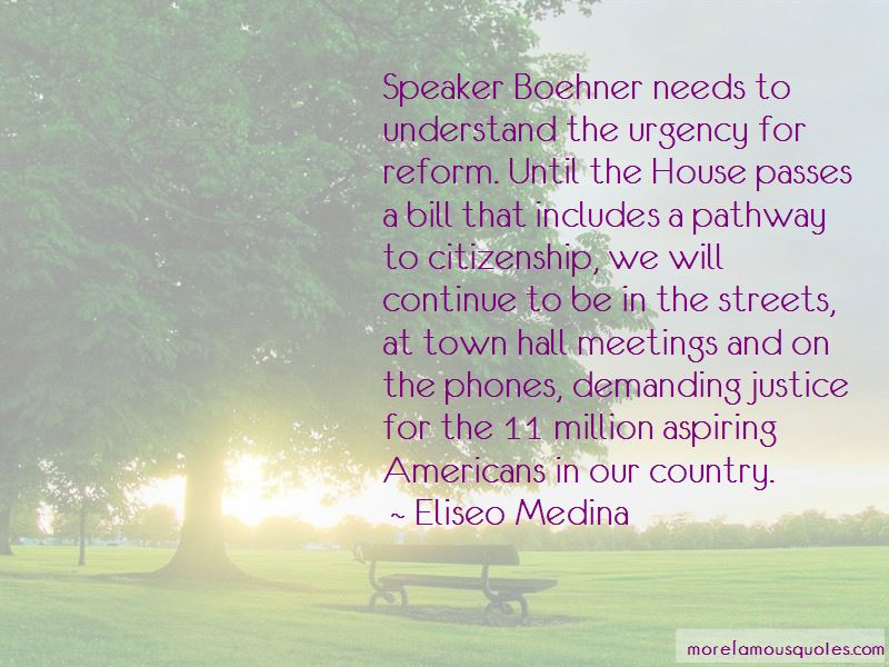 Eliseo Medina Quotes