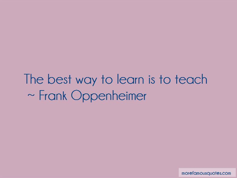 Frank Oppenheimer Quotes Pictures 4