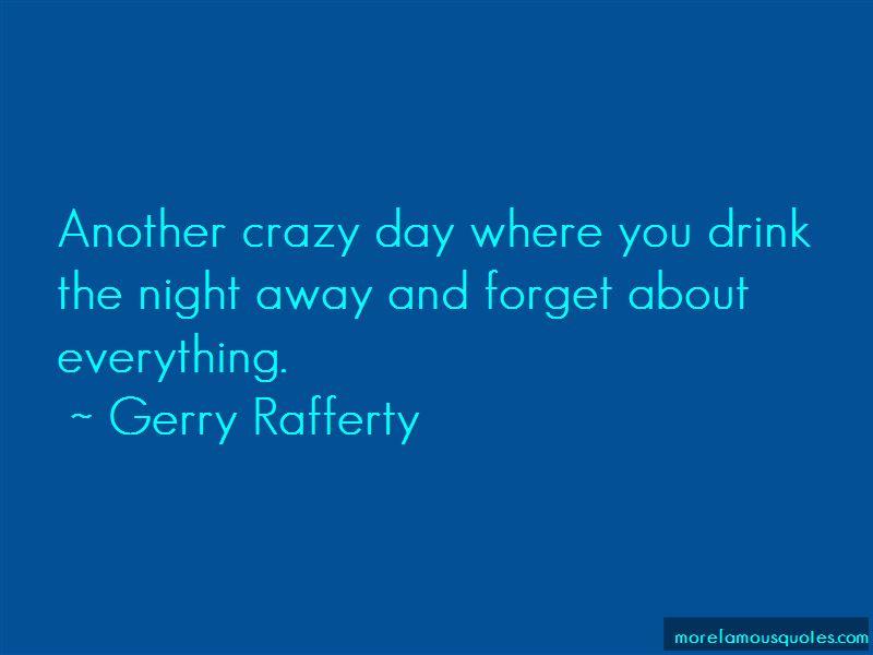 Gerry Rafferty Quotes