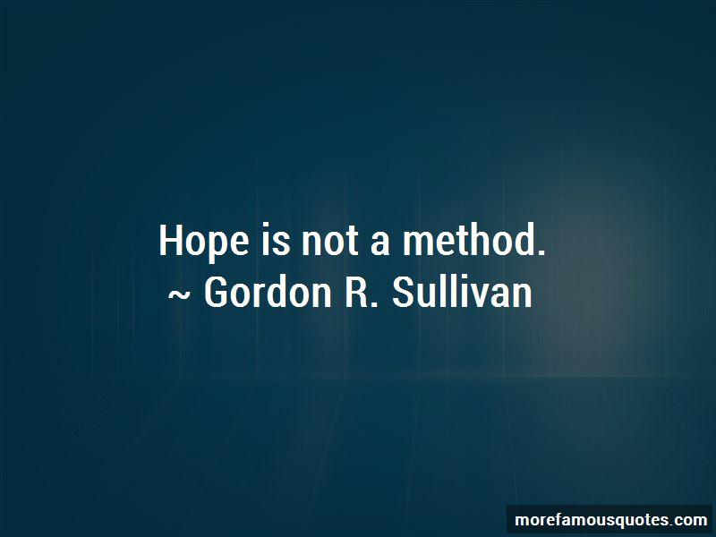 Gordon R. Sullivan Quotes Pictures 3