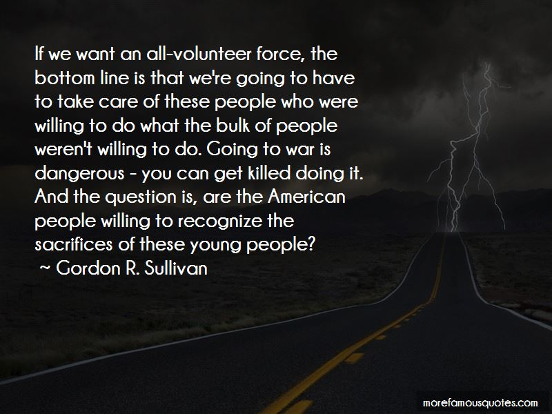 Gordon R. Sullivan Quotes