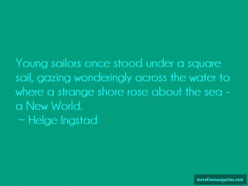 Helge Ingstad Quotes Pictures 2