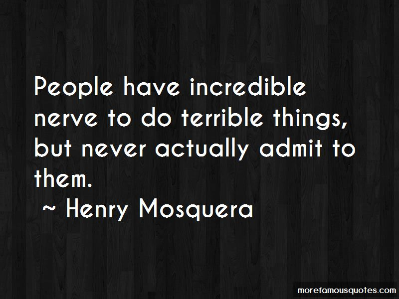Henry Mosquera Quotes Pictures 3