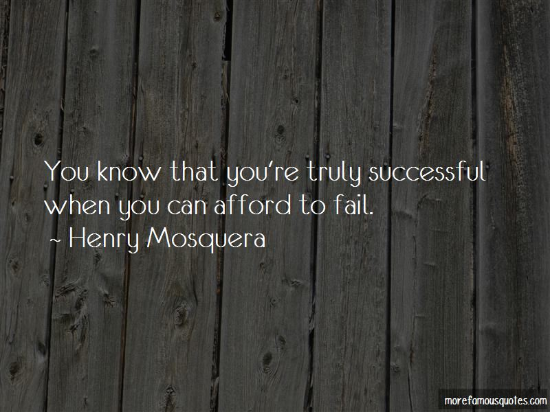 Henry Mosquera Quotes