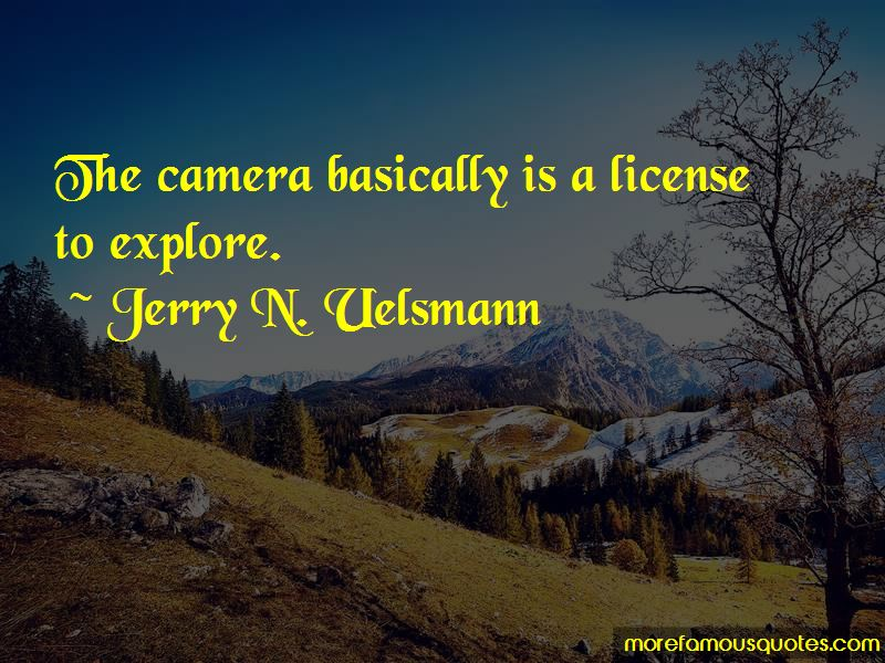 Jerry N. Uelsmann Quotes