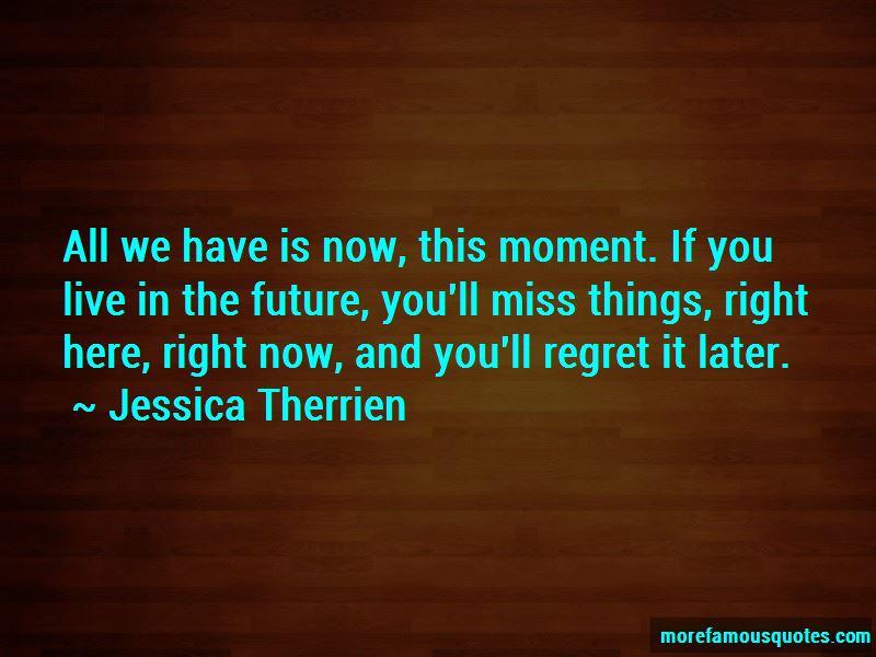 Jessica Therrien Quotes