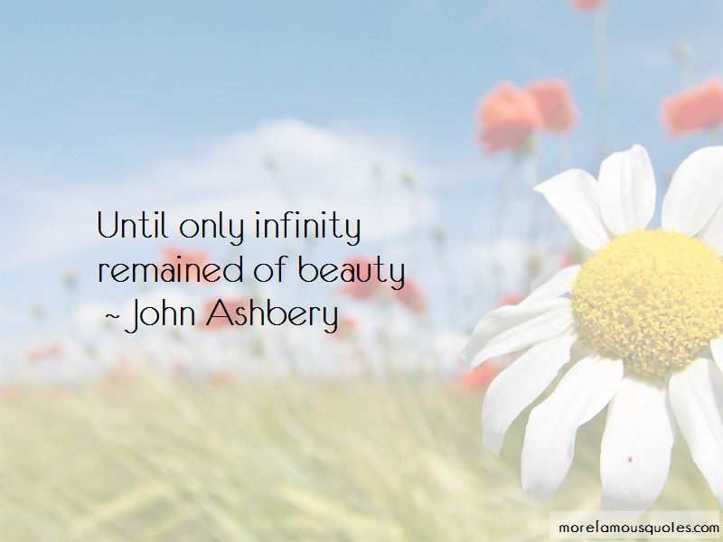 John Ashbery Quotes Pictures 4