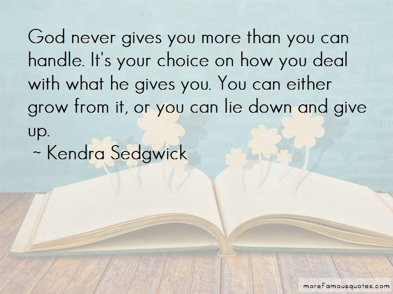 Kendra Sedgwick Quotes