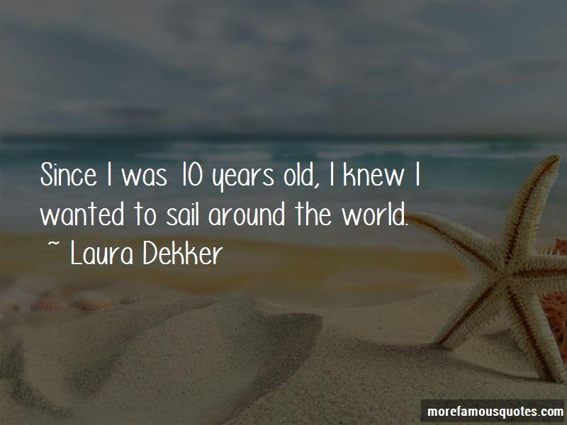 Laura Dekker Quotes