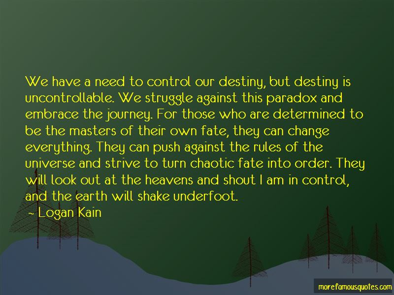 Logan Kain Quotes Pictures 4
