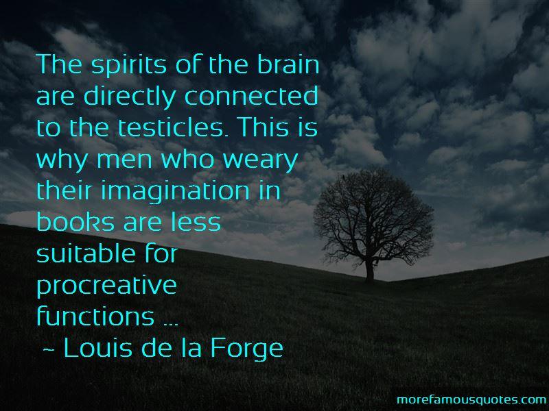 Louis De La Forge Quotes