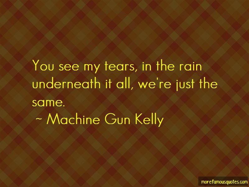 Machine Gun Kelly Quotes Pictures 3