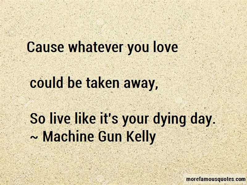 Machine Gun Kelly Quotes Pictures 4