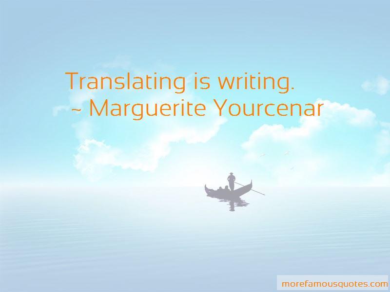 Marguerite Yourcenar Quotes Pictures 3