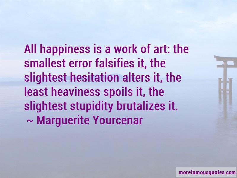 Marguerite Yourcenar Quotes Pictures 4