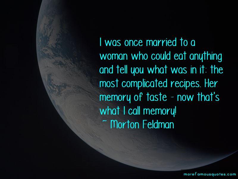 Morton Feldman Quotes Pictures 4