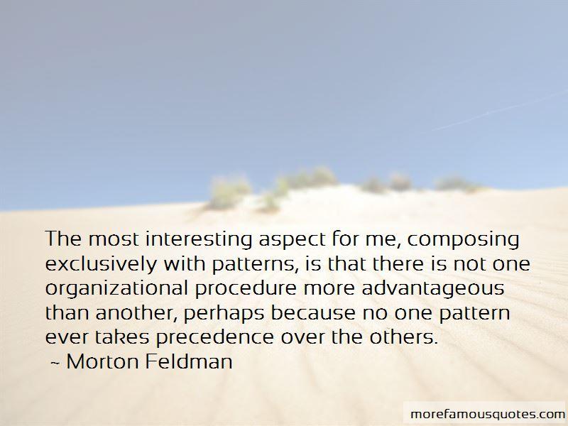 Morton Feldman Quotes
