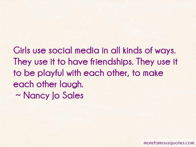 Nancy Jo Sales Quotes Pictures 2