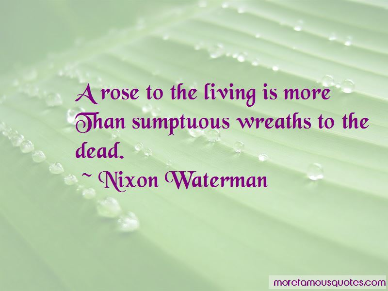 Nixon Waterman Quotes Pictures 2