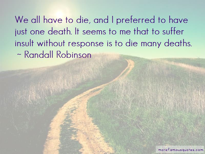 Randall Robinson Quotes Pictures 2