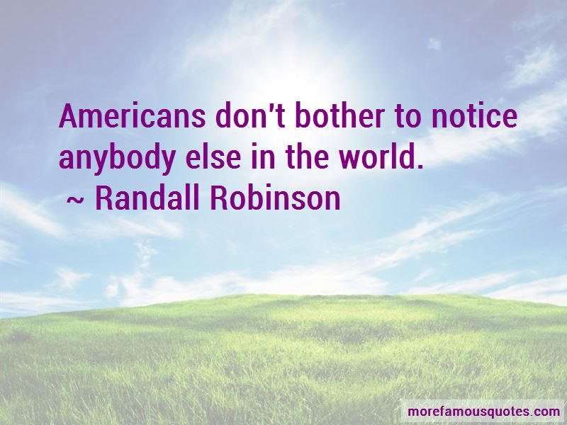 Randall Robinson Quotes Pictures 3