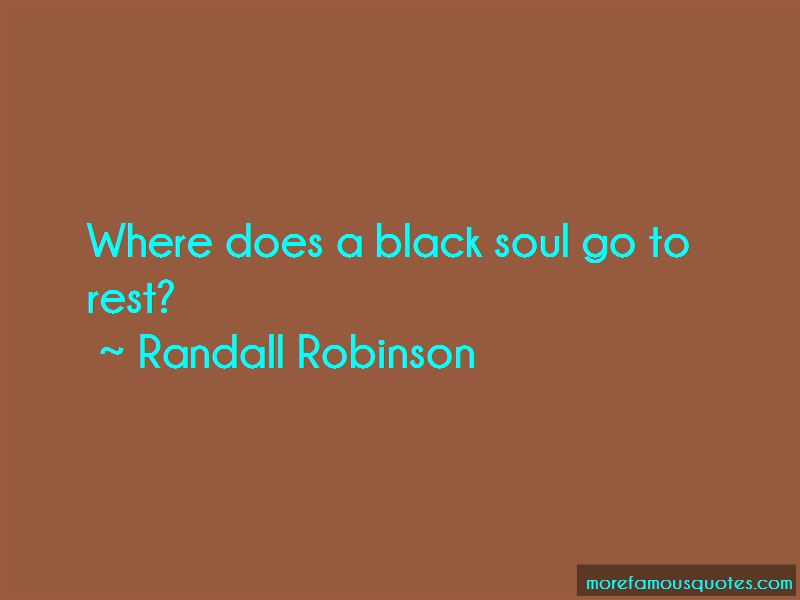 Randall Robinson Quotes Pictures 4