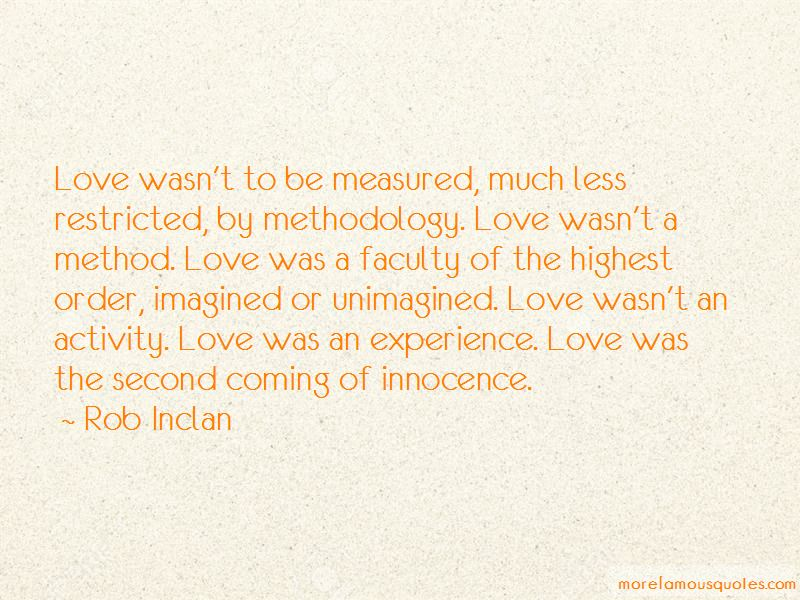 Rob Inclan Quotes
