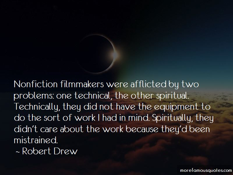 Robert Drew Quotes Pictures 3
