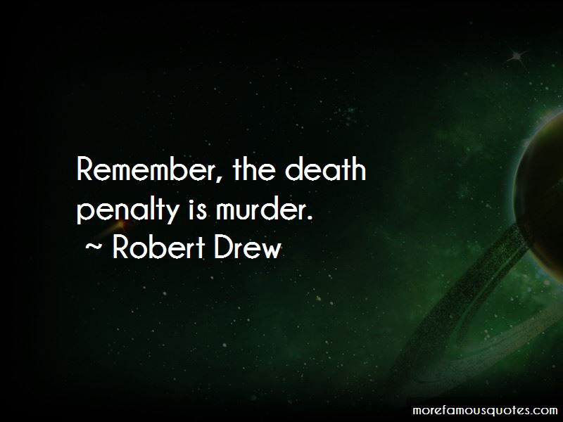 Robert Drew Quotes Pictures 4