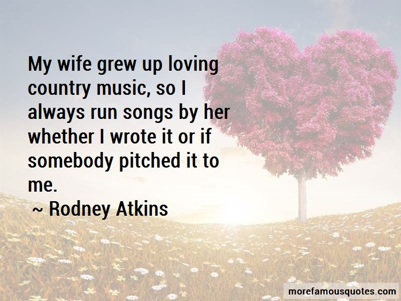 Rodney Atkins Quotes Pictures 3