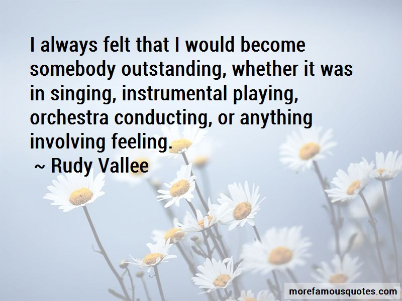Rudy Vallee Quotes