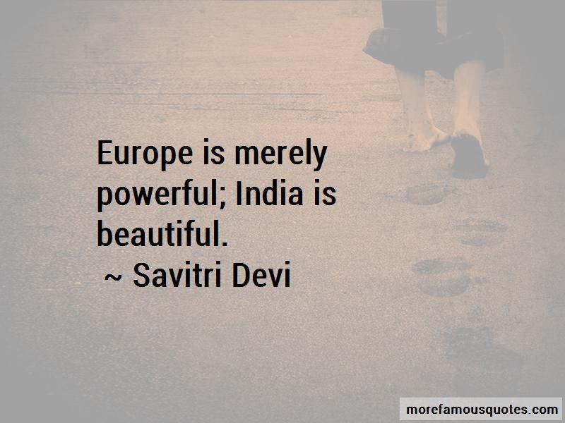 Savitri Devi Quotes