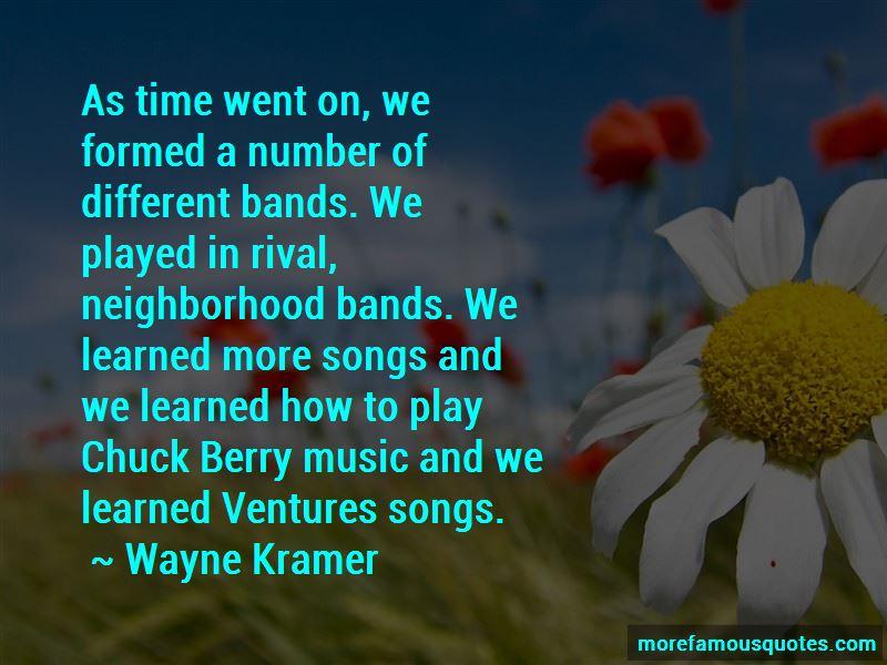 Wayne Kramer Quotes Pictures 3