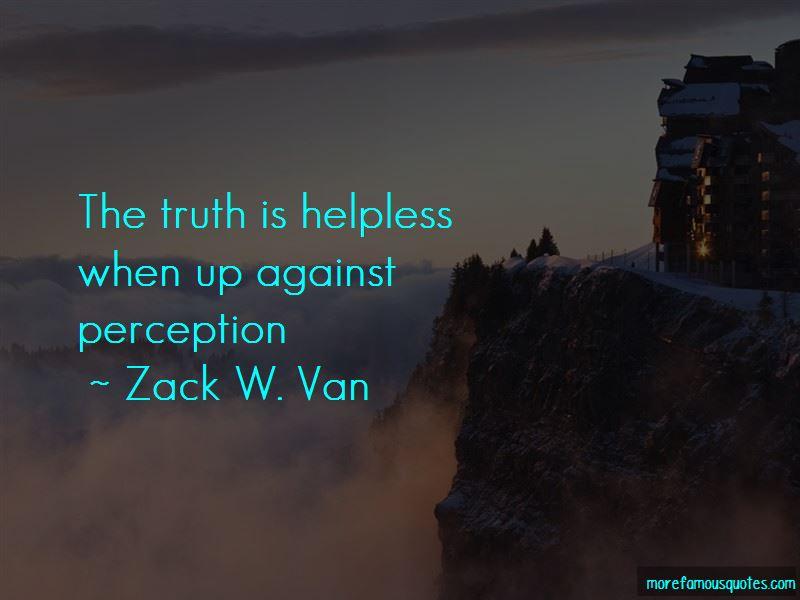 Zack W. Van Quotes Pictures 2