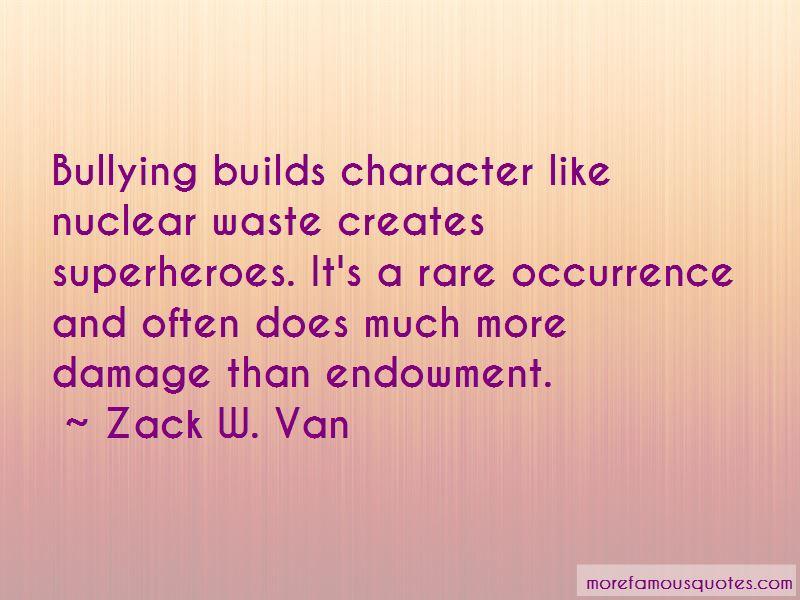 Zack W. Van Quotes Pictures 4