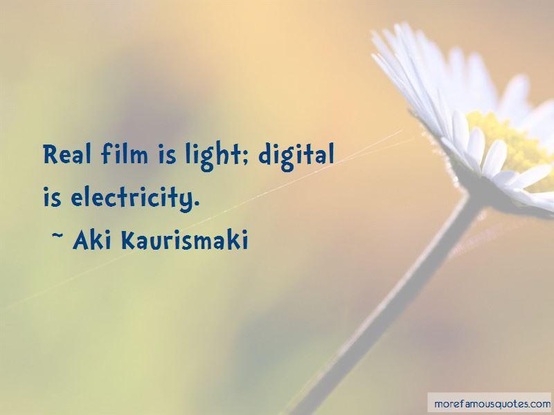 Aki Kaurismaki Quotes Pictures 2