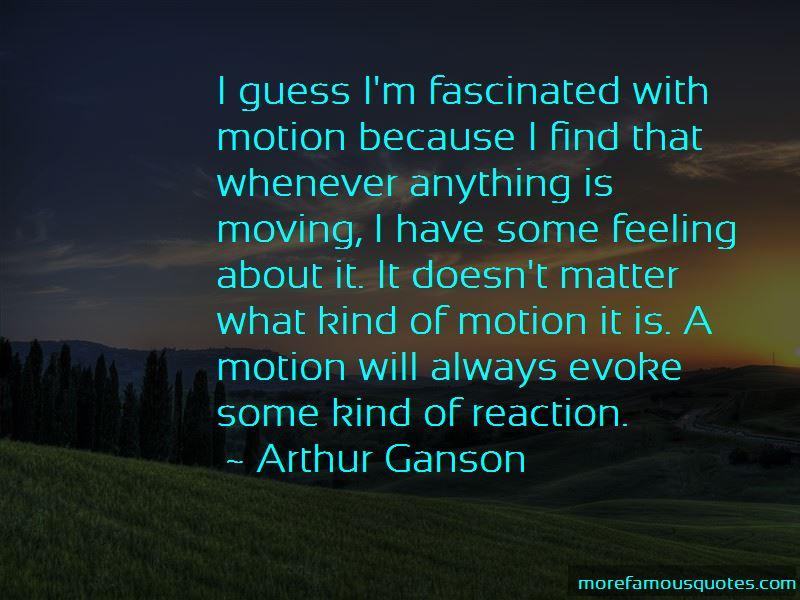 Arthur Ganson Quotes Pictures 4