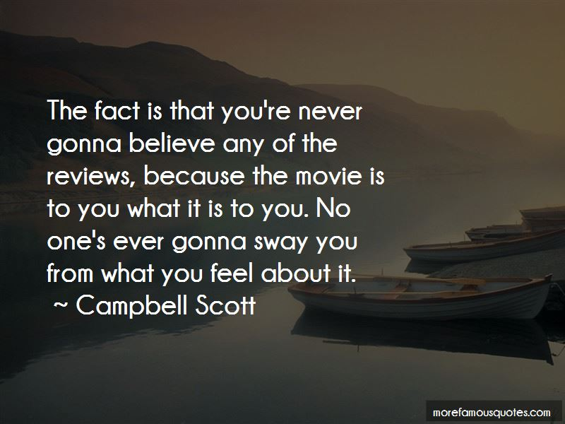Campbell Scott Quotes Pictures 3