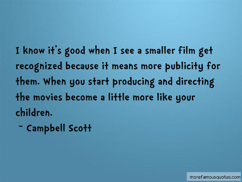 Campbell Scott Quotes Pictures 4