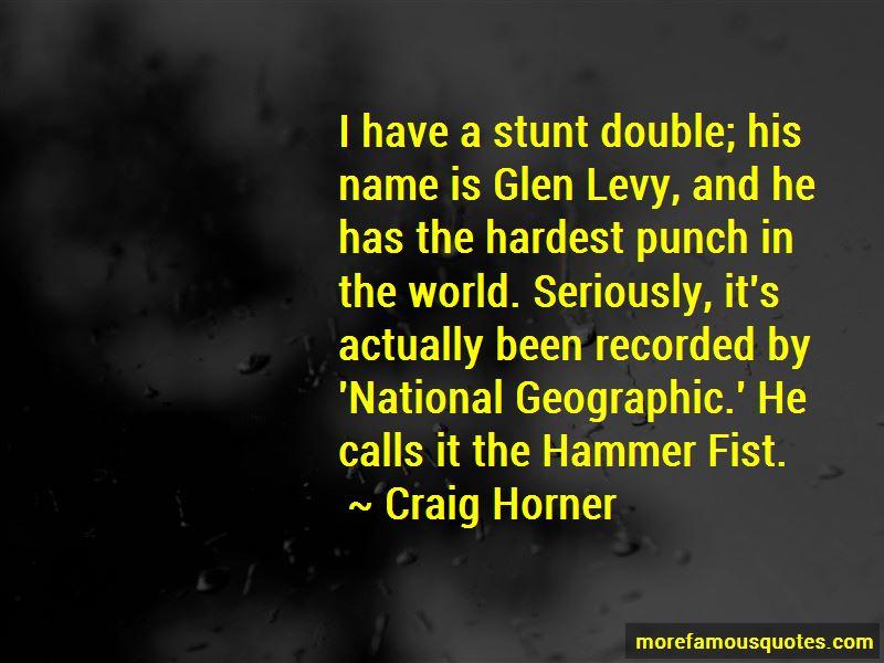 Craig Horner Quotes Pictures 4