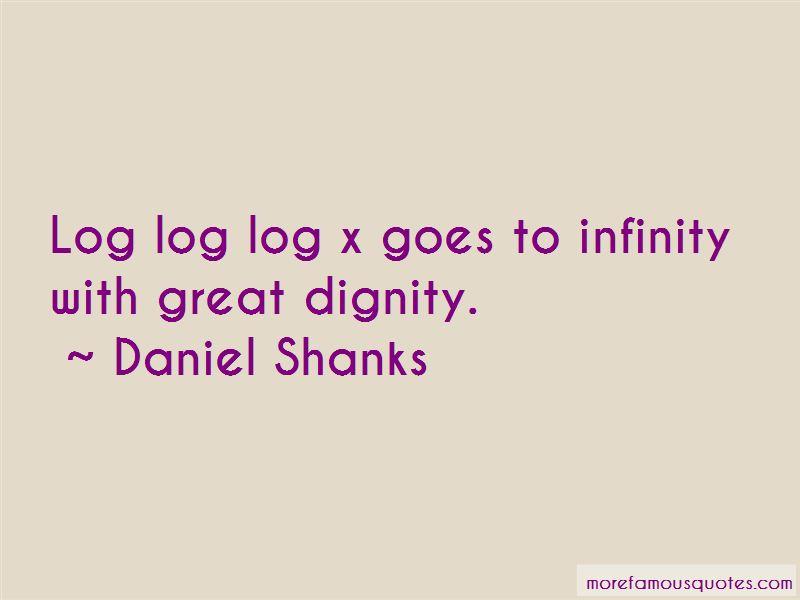 Daniel Shanks Quotes