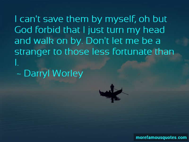Darryl Worley Quotes Pictures 2