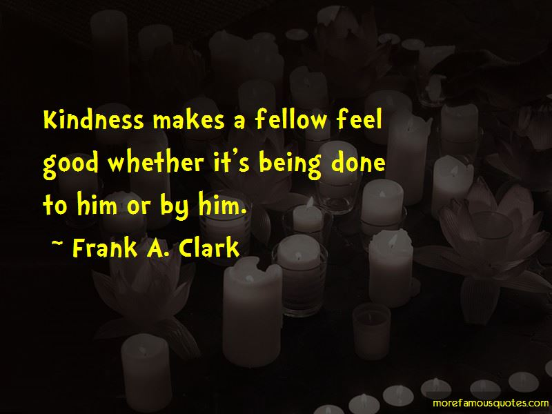 Frank A. Clark Quotes Pictures 3