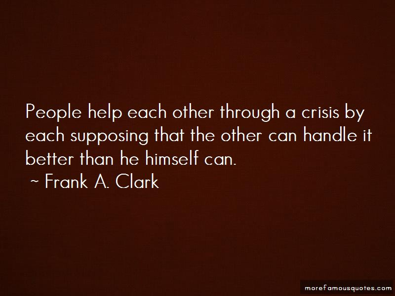 Frank A. Clark Quotes Pictures 4