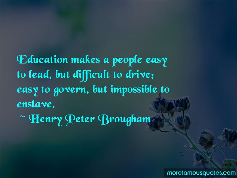 Henry Peter Brougham Quotes