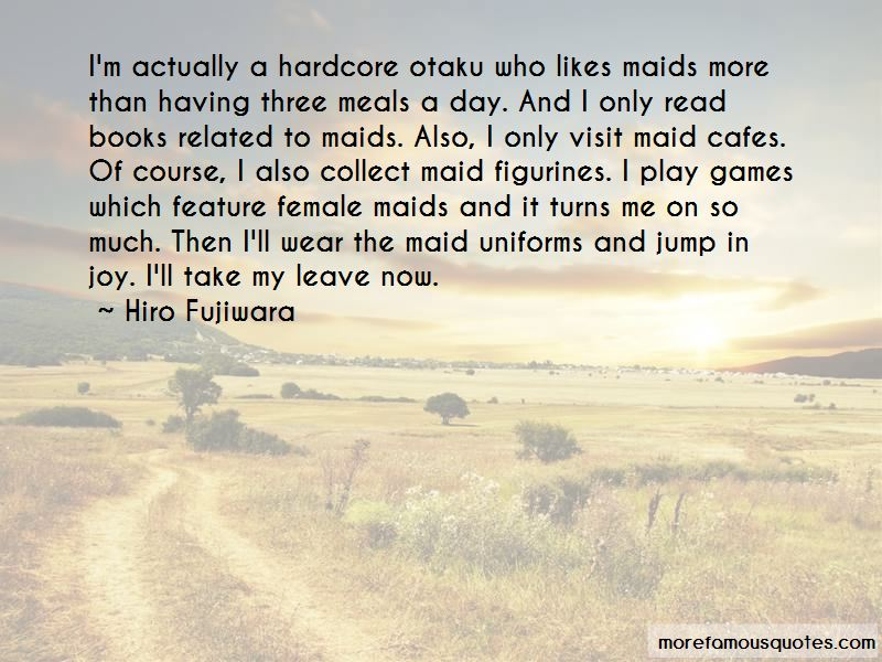 Hiro Fujiwara Quotes Pictures 2