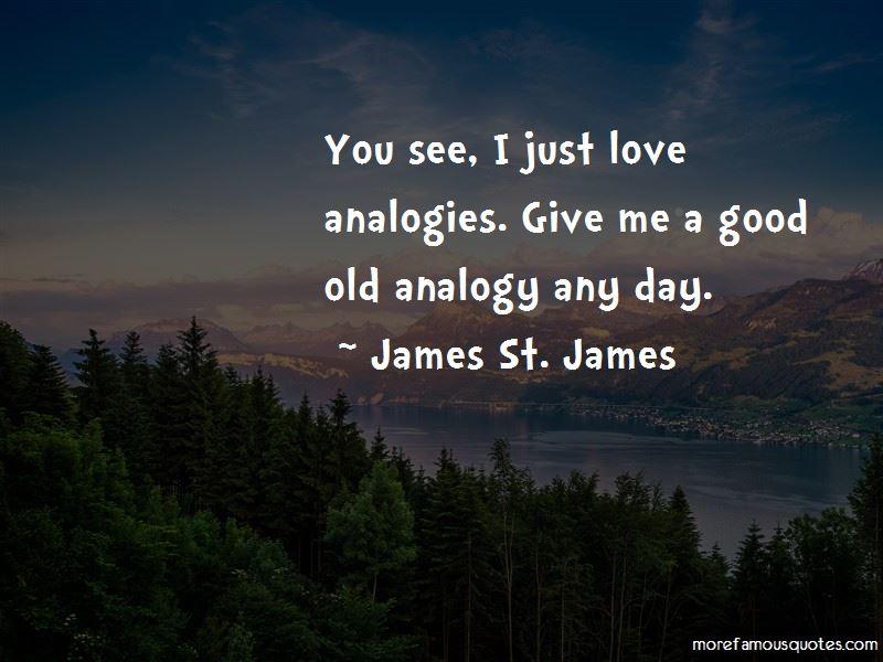 James St. James Quotes