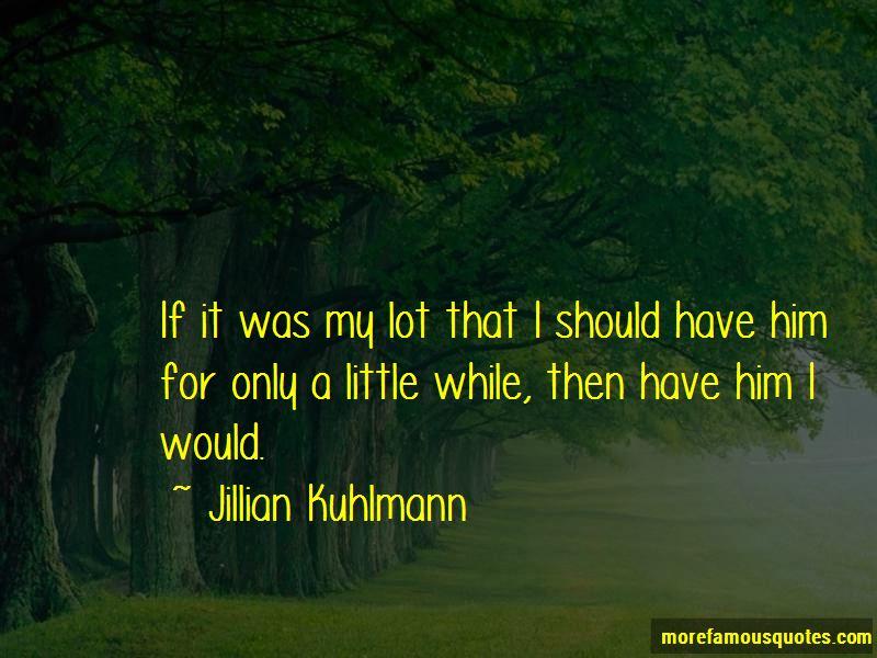 Jillian Kuhlmann Quotes