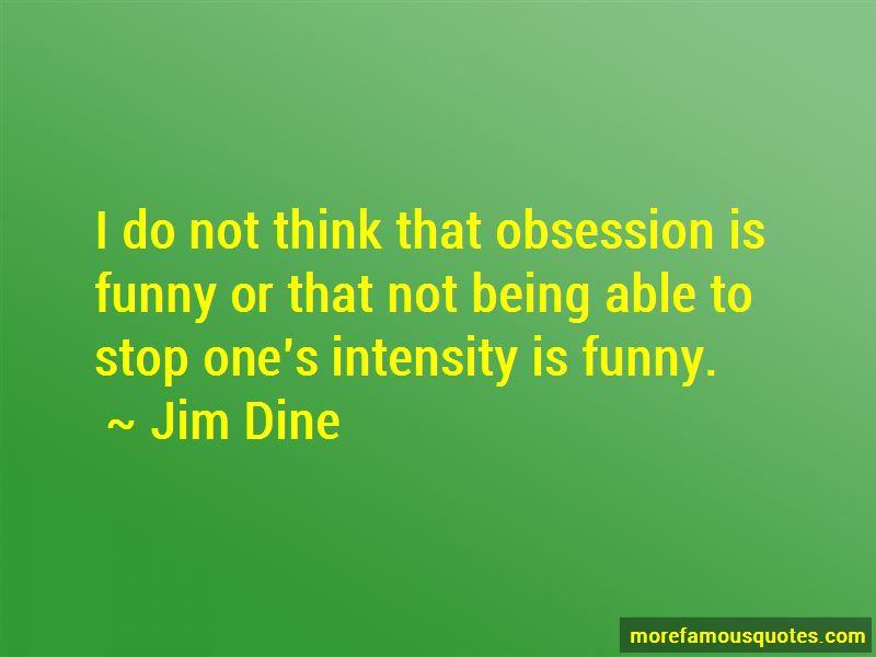 Jim Dine Quotes Pictures 3
